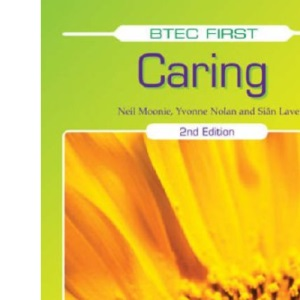 BTEC First Caring: Student Book