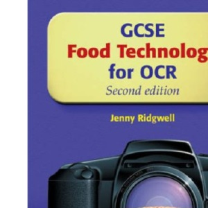 GCSE Food Technology for OCR: Student Book