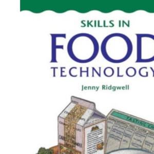 Skills in Food Technology: Student's Book