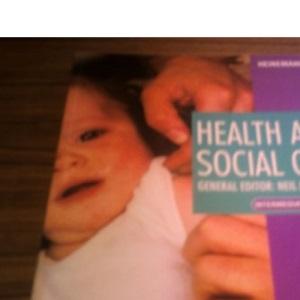 Health and Social Care: Intermediate (Heinemann GNVQ S.)