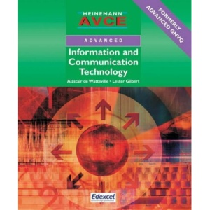 AVCE Information and Communication Technology (Heinemann AVCE)