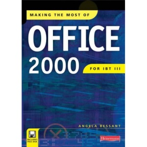 Making the Most of Office 2000 for IBT III