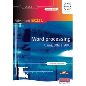 Advanced ECDL AM3 Word Processing for Office 2000