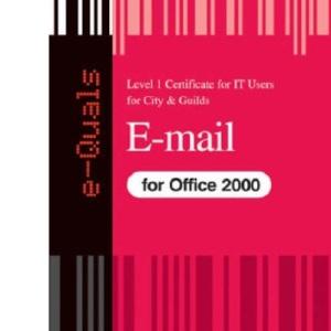 e-Quals Level 1 E-mail for Office 2000: Level 1 (City & Guilds e-Quals Level 1)