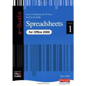 e-Quals Level 1 Spreadsheets for Office 2000 (City & Guilds e-Quals Level 1)