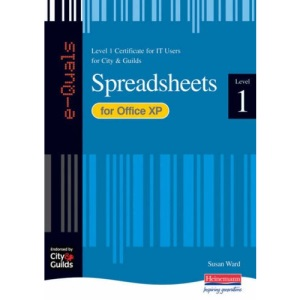 e-Quals Level 1 Spreadsheets for Office XP (City & Guilds e-Quals Level 1)