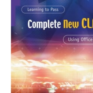 Learning to Pass Complete New CLAIT Using Office 2000