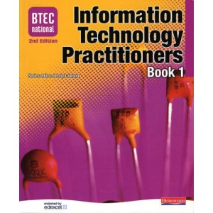 BTEC National IT Practitioners: Book 1: Student Book Core Units