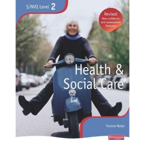 NVQ/SVQ Level 2 Health and Social Care Candidate Handbook (NVQ/SVQ Health and Social Care)