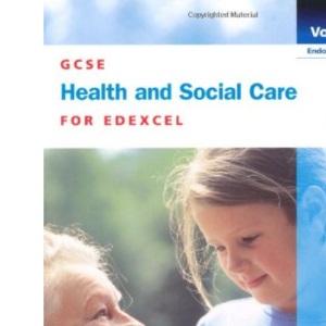 GCSE Health and Social Care: Edexcel (GCSE health & social care Edexcel)