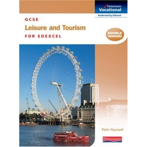 GCSE Leisure and Tourism: Edexcel (Heinemann vocational)
