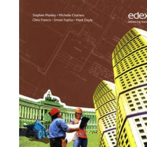 Edexcel Diploma: Construction and the Built Environment: Level 2 Higher Diploma Student Book