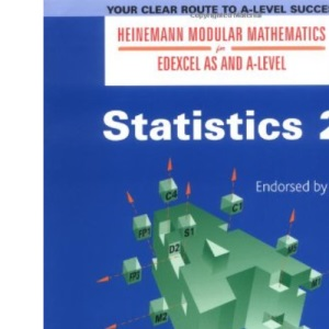 Statistics: Bk.2 (Heinemann Modular Mathematics for Edexcel AS and A Level)