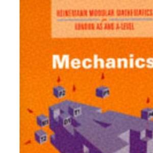 Mechanics: No. 2 (Heinemann Modular Mathematics for London AS & A-level)