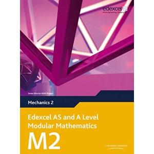 Edexcel AS and A Level Modular Mathematics - Mechanics 2