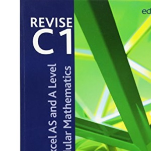 Revise Edexcel AS and A Level Modular Mathematics - Core Mathematics 1