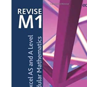 Revise Edexcel AS and A Level Modular Mathematics - Mechanics 1