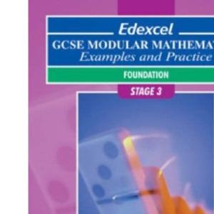 Edexcel GCSE Modular Mathematics: Foundation Stage 3 Examples and Practice (Pre 2006 Edexcel GCSE Modular Mathematics)