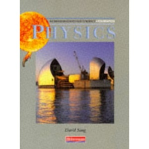 Physics Heinemann Coordinated Science: Foundation