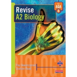 Revise A2 Level Biology for AQA (AS and A2 Biology Revision Guides)