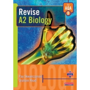Revise A2 Level Biology for AQA Specification B