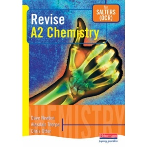 Revise A2 Chemistry (AS and A2 Chemistry Revision Guides)