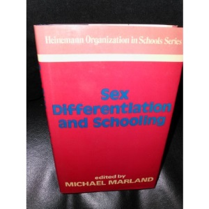 Sex Differentiation and Schooling (Organization in Schools)