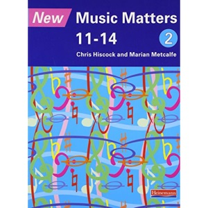 New Music Matters 11-14 Pupil Book 2: Age 11-14