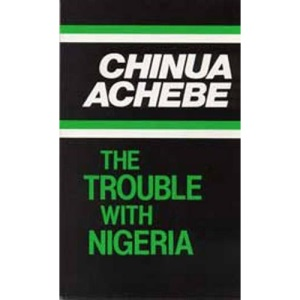 The Trouble with Nigeria (Heinemann African Writers Series)