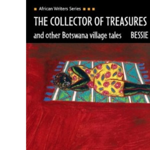 Collector of Treasures and Other Botswana Village Tales (African Writers Series)