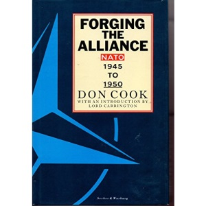 Forging the Alliance NATO 1945-1950