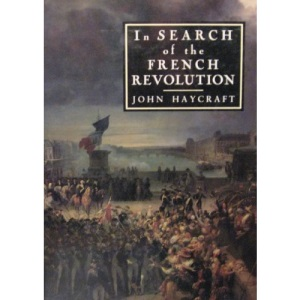 In Search of the French Revolution (Journeys Through France)