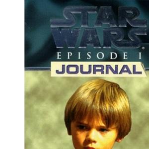 1st Person Journal 01: Anakin Skywalker (Star Wars Episode One)
