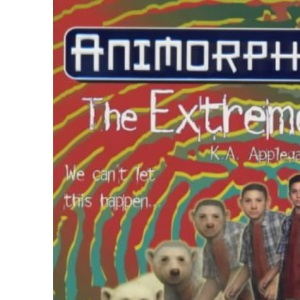 The Extreme (Animorphs)