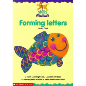 Forming Letters (Skills for Early Years)