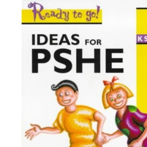 Personal, Social and Health Education KS1 (Ready to Go)