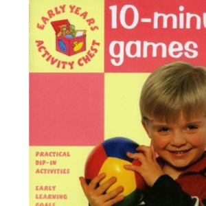 10-Minute Games (Early Years Activity Chest)