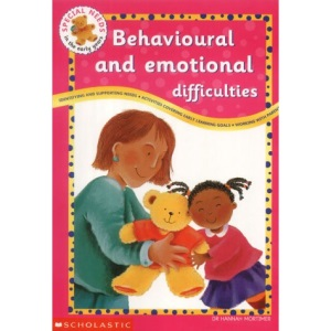 Behavioural and Emotional Difficulties (Special Needs in the Early Years)