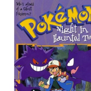 Night in the Haunted Tower (Pokemon Chapter Books)