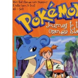 Pokemon : Journey to the Orange Islands