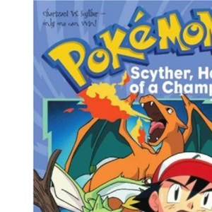 Scyther, Heart of a Champion (Pokemon Chapter Books)