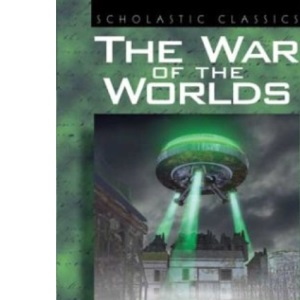 The War of the Worlds (Scholastic Classics)