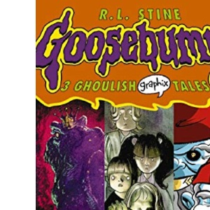 Scary Summer: 3 Ghoulish Tales (Goosebumps Graphix)