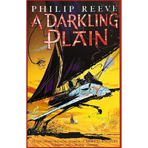 A Darkling Plain (Mortal Engines)