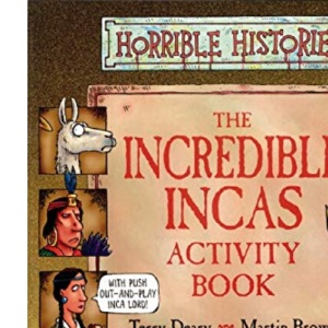 Incredible Incas Activity Book (Horrible Histories)
