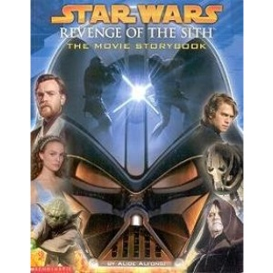 Star Wars: Revenge of the Sith Movie Storybook (Star Wars Episode III S.)
