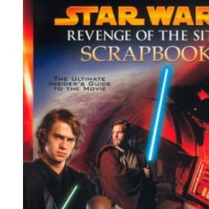 Star Wars: Revenge of the Sith Scrapbook (Star Wars Episode III)