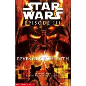 Star Wars: Revenge of the Sith Novelisation (Star Wars Episode III)