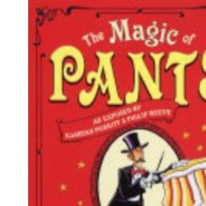 The Magic of Pants