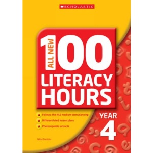 All New 100 Literacy Hours - Year 4 (All New 100 Literacy Hours)